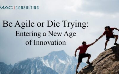 Be agile or die trying: Entering a new age of innovation