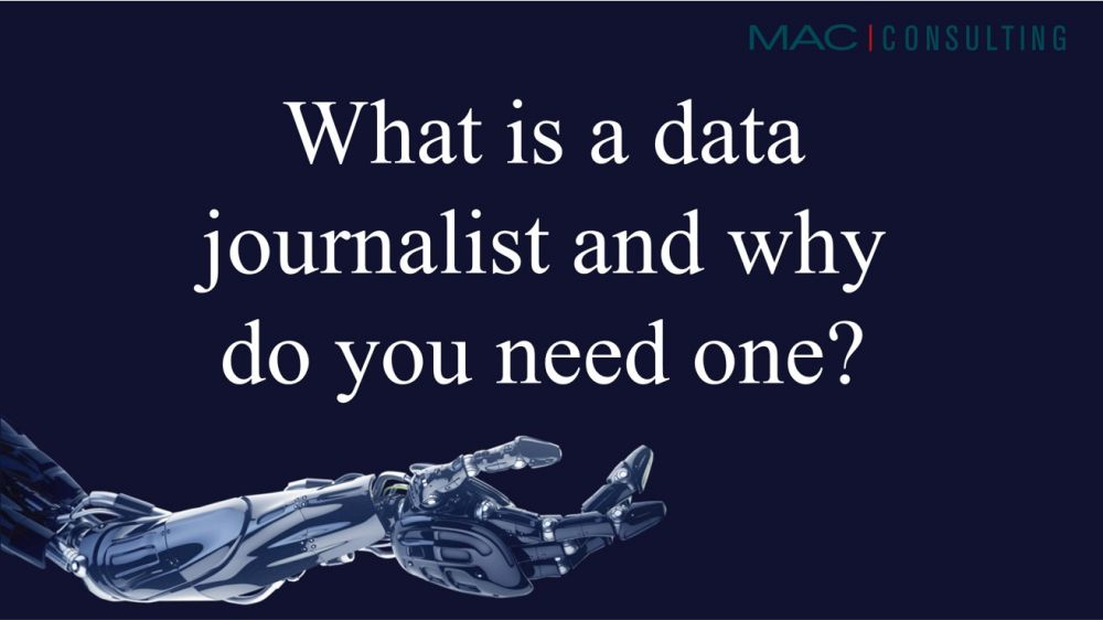 What is a data journalist and why do you need one?