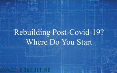 Rebuilding Post-Covid-19? Where Do You Start